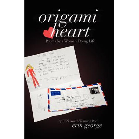 Origami Heart : Poems by a Woman Doing Life