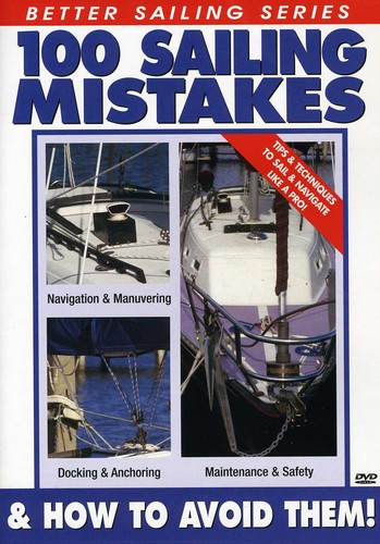 100 Sailing Mistakes and How To Avoid Them by Bennett Marine