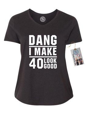 b2c6bf72 ... Apparel R Us. Product Image Dang I Make 40 Look Good Birthday Plus Size  Womens V Neck T-Shirt Top