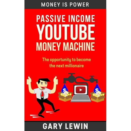 Passive Income :YouTube Money Machine - eBook
