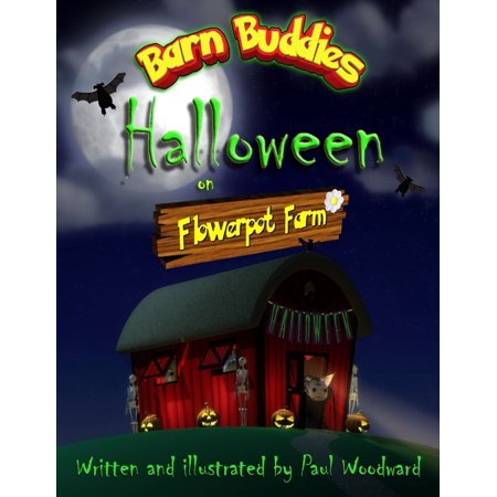Barn Buddies: Halloween on Flowerpot Farm - - Spring Barn Farm Halloween
