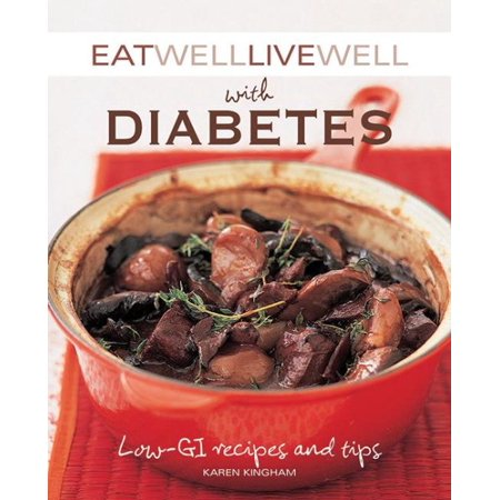 Eat well live well with diabetes low gi recipes and tips walmart eat well live well with diabetes low gi recipes and tips forumfinder Gallery