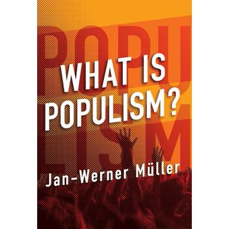 What Is Populism? (Right Wing Populism Vs Left Wing Populism)