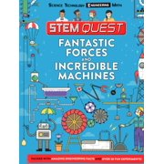 Fantastic Forces and Incredible Machines : Engineering