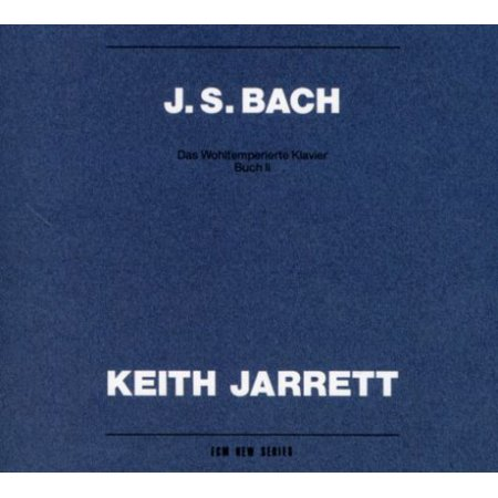 Bach Well - Bach: Well Tempered Clavier Book 2