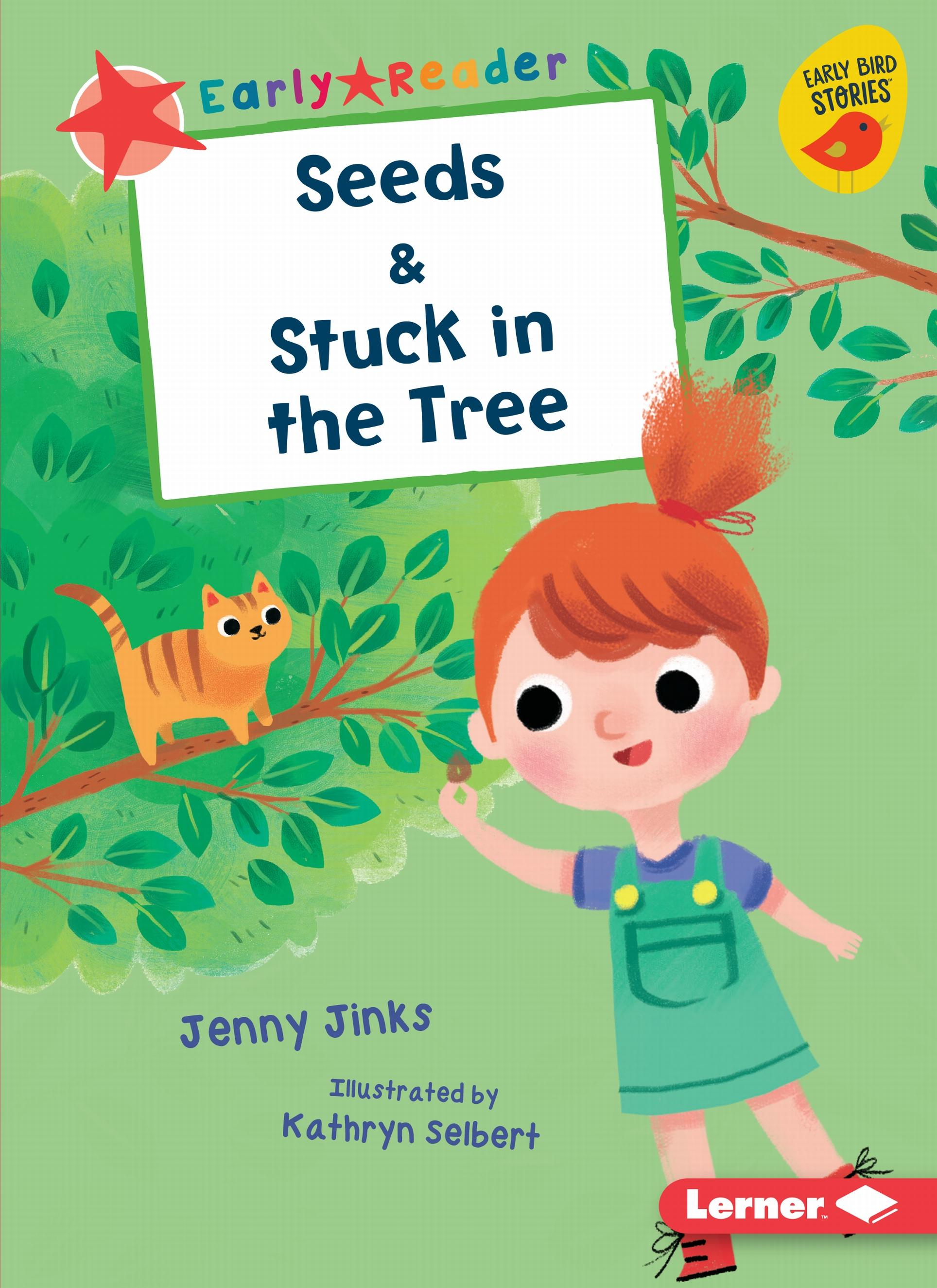 Early Bird Readers -- Red (Early Bird Stories (Tm)): Seeds ...