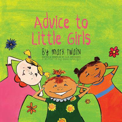 Advice to Little Girls : Includes an Activity, a Quiz, and an Educational Word List (Halloween Words List)