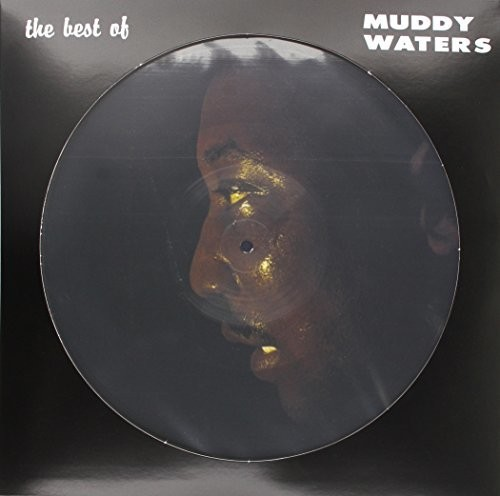 Best Of Muddy Waters (Picture Disc) (Vinyl)