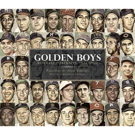Golden Boys: Baseball Portraits, 1946-1960 by