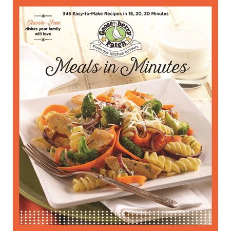 Meals in Minutes : 15, 20, 30 (Best 15 Minute Meals)
