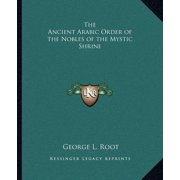 The Ancient Arabic Order of the Nobles of the Mystic Shrine
