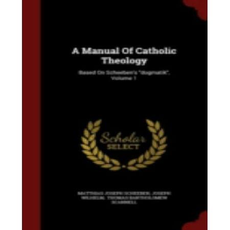 "A Manual Of Catholic Theology: Based On Scheeben's ""dogmatik"", Volume 1 - image 1 de 1"