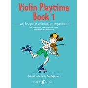Violin Playtime, Bk 1 : Very First Pieces with Piano Accompaniment
