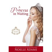 A Princess in Waiting - eBook