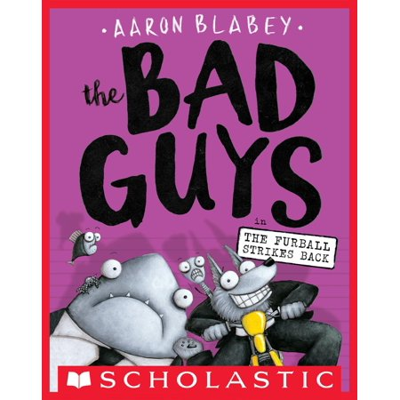The Bad Guys in The Furball Strikes Back (The Bad Guys #3) - eBook](Three Guys Halloween Ideas)