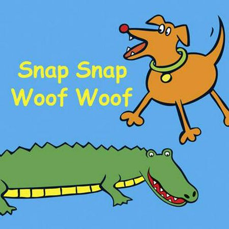 Snap Snap Woof Woof (Snappy Sounds)