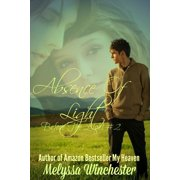 Absence Of Light: Ryan's Story - eBook