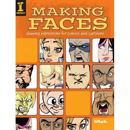 Making Faces : Drawing Expressions for Comics and Cartoons - Easy Halloween Cartoon Drawings
