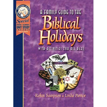A Family Guide to the Biblical Holidays : With Activities for All Ages