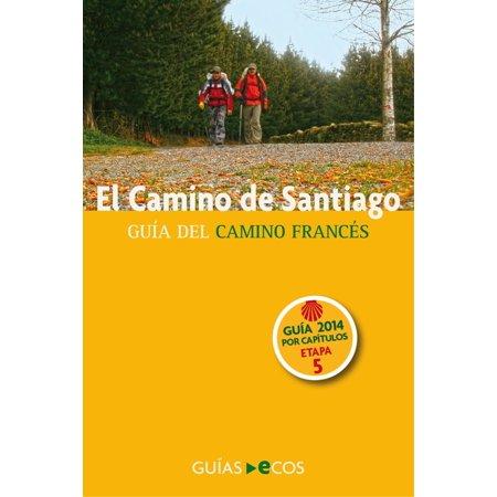 El Camino de Santiago. Etapa 5. De Puente la Reina a Ayegui - eBook - Halloween 10k La Puente