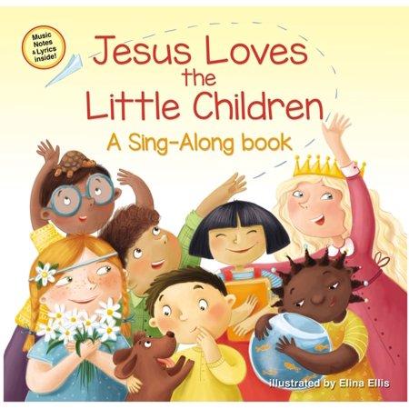 Jesus Loves the Little Children - eBook (Jesus Love The Little Children Bible Verse)