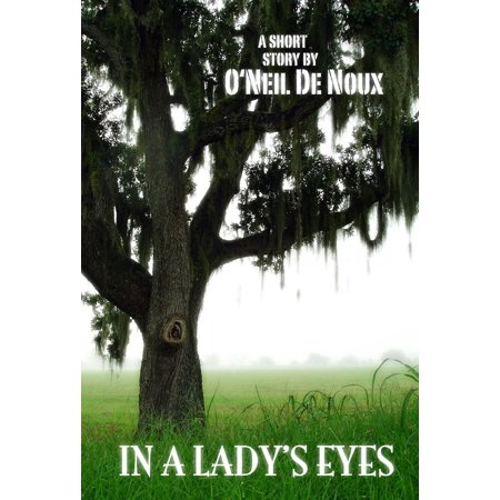 In a Lady's Eyes: A New Orleans Romance - eBook (Our Lady Of Prompt Succor New Orleans)