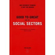 Good to Great: Good to Great and the Social Sectors (Paperback)