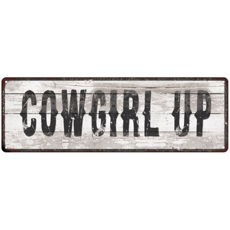 COWGIRL UP Ship Lap Look Distressed Metal Sign 6x18 Country Chic Wall Décor .040 Thick Low Lustre - Cowgirl Look
