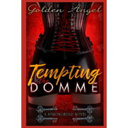 Stronghold Doms: Tempting the Domme (Paperback)