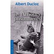 Les Amours prisonnières - eBook