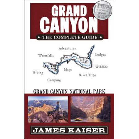 Grand canyon: the complete guide : grand canyon national park - paperback: 9781940754307
