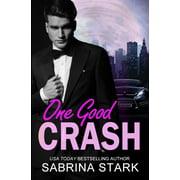 One Good Crash (Paperback)