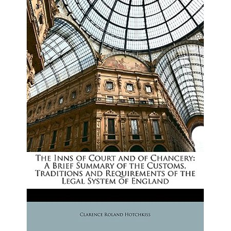The Inns of Court and of Chancery : A Brief Summary of the Customs, Traditions and Requirements of the Legal System of England](New England Halloween Traditions)
