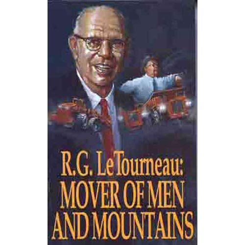 Mover of Men and Mountains: The Autobiography