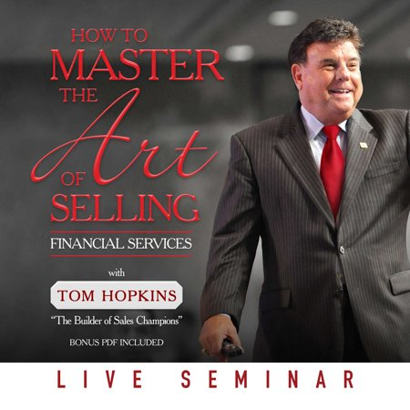 How To Master The Art Of Selling Financial Services