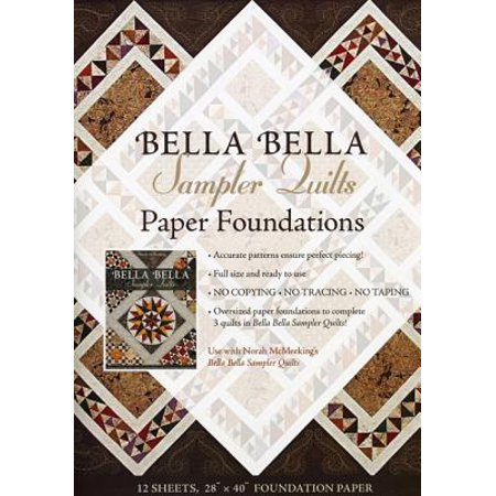 Bella Bella Sampler Quilts Paper Foundations : Use with Norah McMeeking