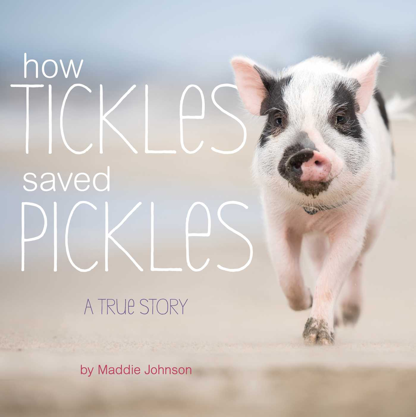 How Tickles Saved Pickles: A True Story (Hardcover)