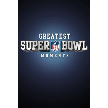 Nfl Greatest Super Bowl Moments I Xlv
