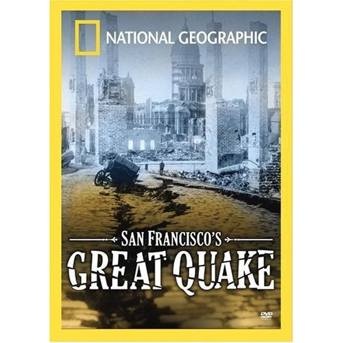 National Geographic: San Francisco's Great Quake (Widescreen)