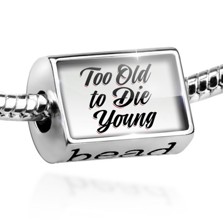 Bead Vintage Lettering Too Old to Die Young Charm Fits All European Bracelets