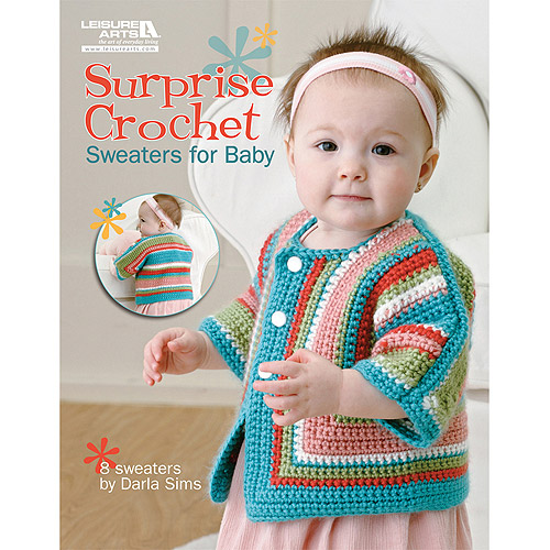 Leisure Arts -Surprise Crochet Sweaters For Baby