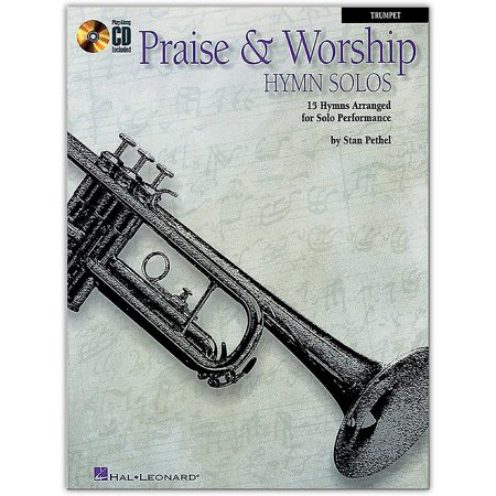 Hal Leonard Praise & Worship Hymn Solos - 15 Hymns Arranged for Solo Performance for Trumpet