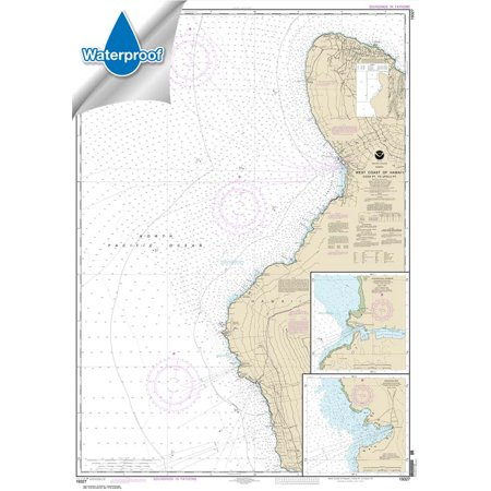 Pacific Coast Noaa Nautical Charts - WATERPROOF NOAA Chart 19327: West Coast of Hawai'i Cook Point to Upolu Point; Keauhou Bay; Honokohau Harbor...
