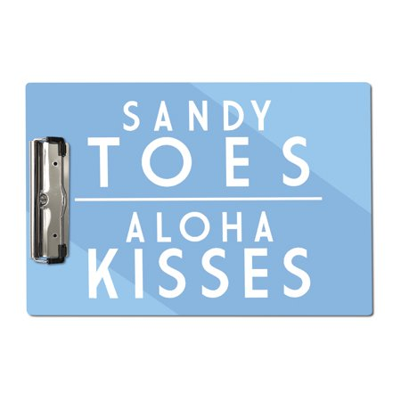 Sandy Toes, Aloha Kisses - Simply Said - Lantern Press Artwork (Acrylic Clipboard)