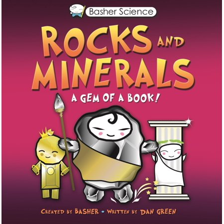 Basher Science: Rocks and Minerals : A Gem of a (Gem Rock)