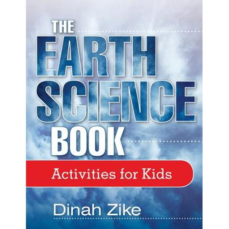 The Earth Science Book : Activities for Kids Activity Books Earth Science