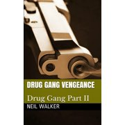 Drug Gang Trilogy: Drug Gang Vengeance: 2018's most nail-biting crime thriller with killer twists and turns (Paperback)