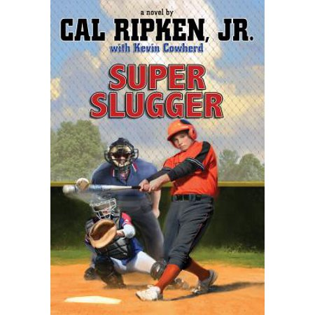 - Cal Ripken, Jr.'s All-Stars Super Slugger