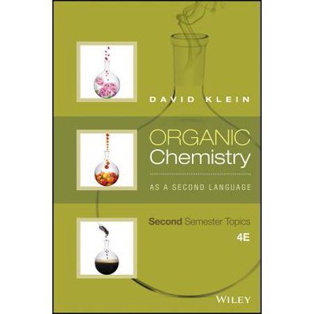 Organic Chemistry as a Second Language: Second Semester