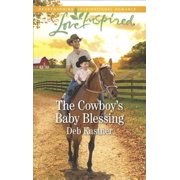 The Cowboy's Baby Blessing - eBook